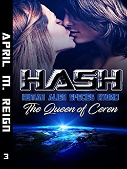 HASH: The Queen of Ceren (Imprint Series Book 3) by [Reign, April M.]