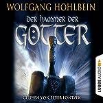 Der Hammer der Götter | Wolfgang Hohlbein