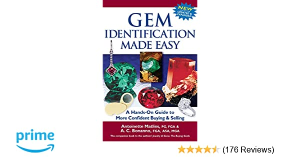 gem identification made easy a hands on guide to more confident buying selling 6th edition