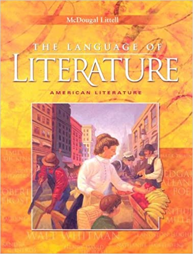 The Language of Literature: American Literature (McDougal