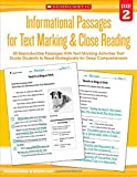 img - for Informational Passages for Text Marking & Close Reading: Grade 2: 20 Reproducible Passages With Text-Marking Activities That Guide Students to Read Strategically for Deep Comprehension book / textbook / text book