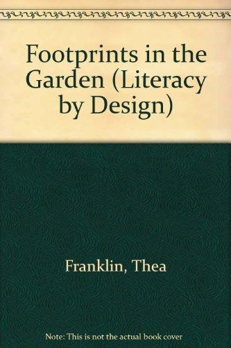 Rigby Literacy by Design: Leveled Reader Grade 2 Footprints in the Garden