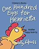 img - for One Hundred Eggs for Henrietta book / textbook / text book