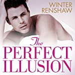 The Perfect Illusion | Winter Renshaw