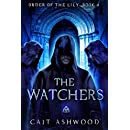 The Watchers (Order of the Lily Book 4)