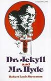 The Strange Case of Dr. Jekyll and Mr. Hyde, Robert Louis Stevenson, 0822492555