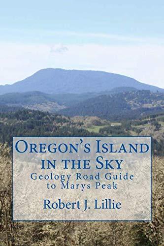 (Oregon's Island in the Sky: Geology Road Guide to Marys Peak)