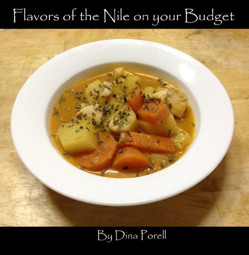 Flavors Of The Nile On Your Budget by Dina Porell