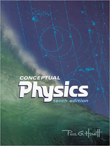 Conceptual Physics 10th Edition 9780805393750
