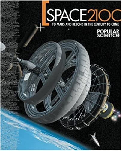 Space 2100: To Mars and Beyond in the Century to Come by