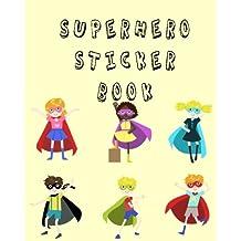 Superhero Sticker Book: Blank Permanent Sticker Book