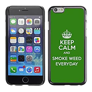 Graphic4You Keep Calm and Smoke Weed Everyday Design Hard Case Cover for Apple iPhone 6 wangjiang maoyi
