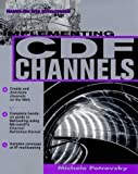 img - for Implementing CDF Channels by Petrovsky, Michele Jo, Petrovsky, Michele (1998) Paperback book / textbook / text book