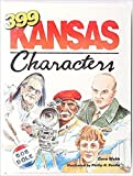 img - for 399 Kansas Characters book / textbook / text book
