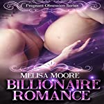 Billionaire Romance: An Affair of Lust to Remember: New Adult Romance Short Stories, Book 2 | Melisa Moore