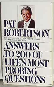 Answers To 200 Of Lifes Most Probing Questions