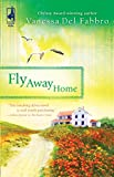 Fly Away Home (South Africa Series #4) (Steeple Hill Women's Fiction #64)