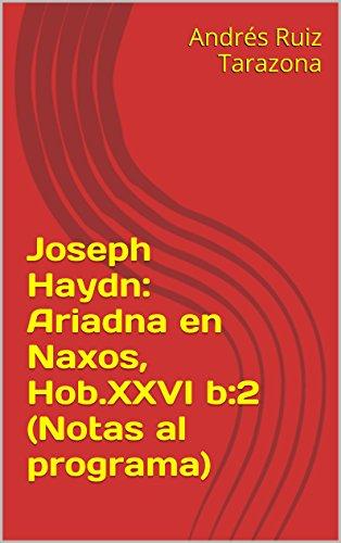 Descargar Libro Joseph Haydn: Ariadna En Naxos, Hob.xxvi B:2 Andrés Ruiz Tarazona