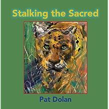 Stalking the Sacred