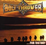 ...for Victory by Bolt Thrower (2008-01-13)