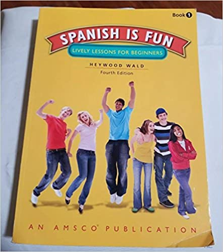 Book Spanish is Fun: Lively Lessons for Beginners, 4th Edition