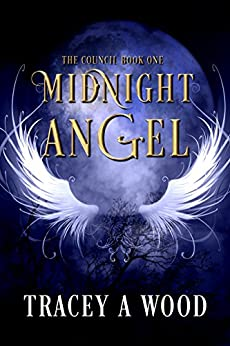 Midnight Angel (The Council Book 1) by [Wood, Tracey A]