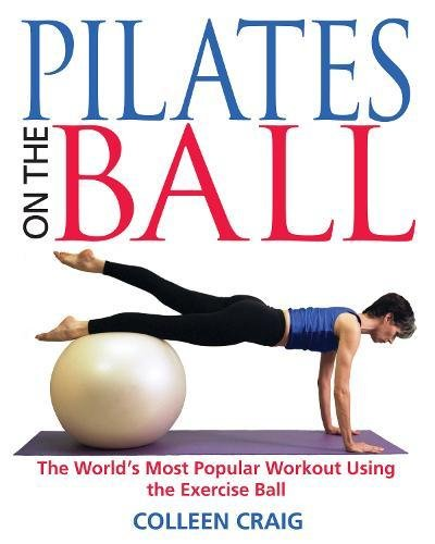 - Pilates on the Ball: The World's Most Popular Workout Using the Exercise Ball