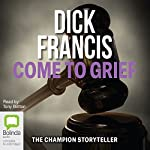 Come to Grief | Dick Francis