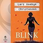 Blink | Lars Saabye Christensen