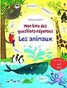 Les animaux - Mon livre des questions-réponses par Daynes