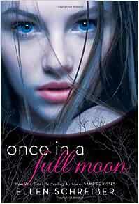 Read Full Moon Kisses Full Moon 3 By Ellen Schreiber
