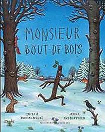 Monsieur Bout-de-Bois par Donaldson