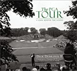 img - for The PGA Tour: A Look Behind the Scenes by Dick, II Durrance (2003-02-02) book / textbook / text book