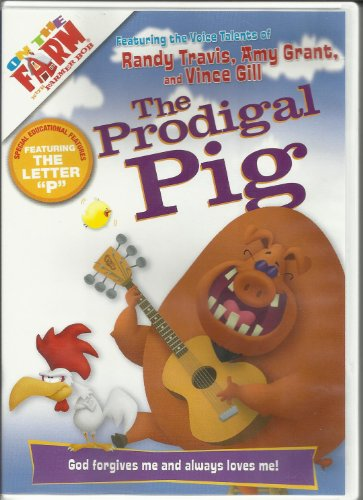 On the Farm with Bob: The Prodigal Pig