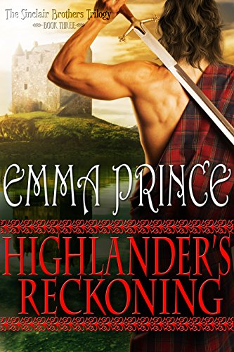 Highlander's Reckoning (The Sinclair Brothers Trilogy, Book ()