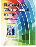 img - for Navigating the Life Enrichment Model book / textbook / text book