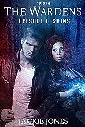Skins (The Wardens: Episode 1)