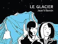 Le Glacier par Jean Villemin