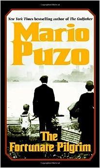 The Fortunate Pilgrim by Mario Puzo (2004-09-28)