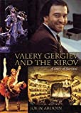 Valery Gergiev and the Kirov: A Story of Survival (Amadeus)