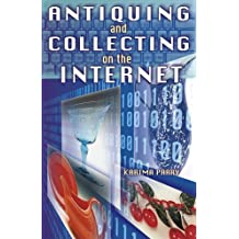 Antiquing and Collecting on the Internet