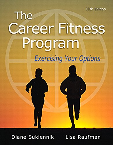 The Career Fitness Program: Exercising Your Options (11th Edition) by Pearson