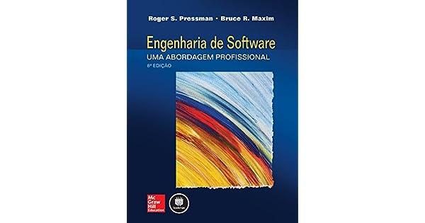 Engenharia de Software eBook  Roger Pressman, Bruce Maxim  Amazon.com.br   Loja Kindle c2d5bda788