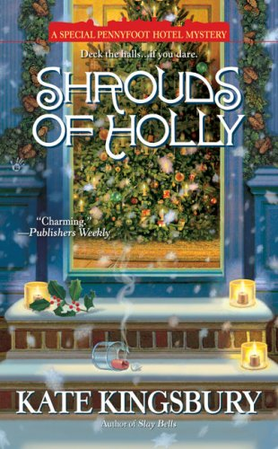 Read Online Shrouds of Holly: A Special Pennyfoot Hotel Mystery pdf