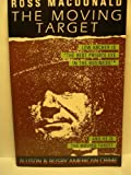 Front cover for the book The Moving Target by Ross Macdonald