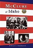 McClure of Idaho, William L. Smallwood, 0870044583