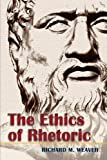 img - for The Ethics of Rhetoric book / textbook / text book