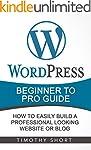Wordpress: Beginner to Pro Guide - Ho...