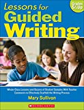 Lessons for Guided Writing: Whole-Class Lessons and