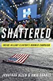 Image of Shattered: Inside Hillary Clinton's Doomed Campaign